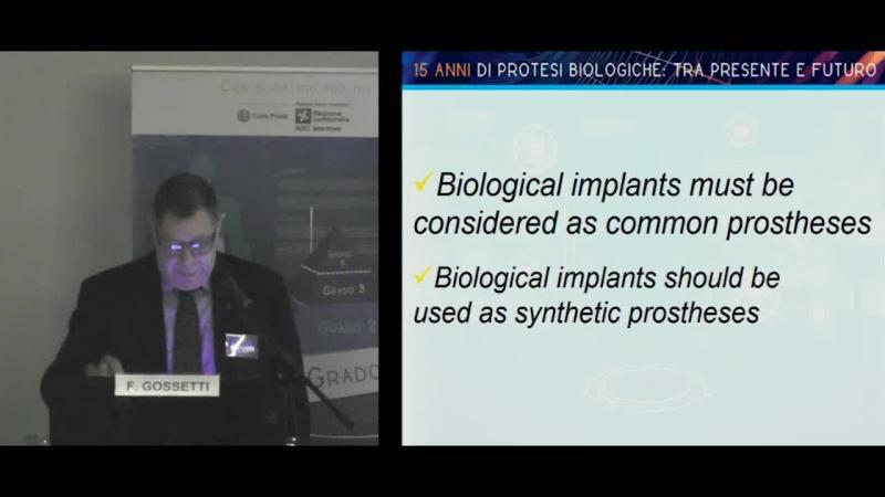 Protesi biologiche tra letteratura ed esperienza clinica